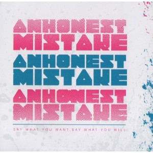 An Honest Mistake | Say What You Want, Say What You Will